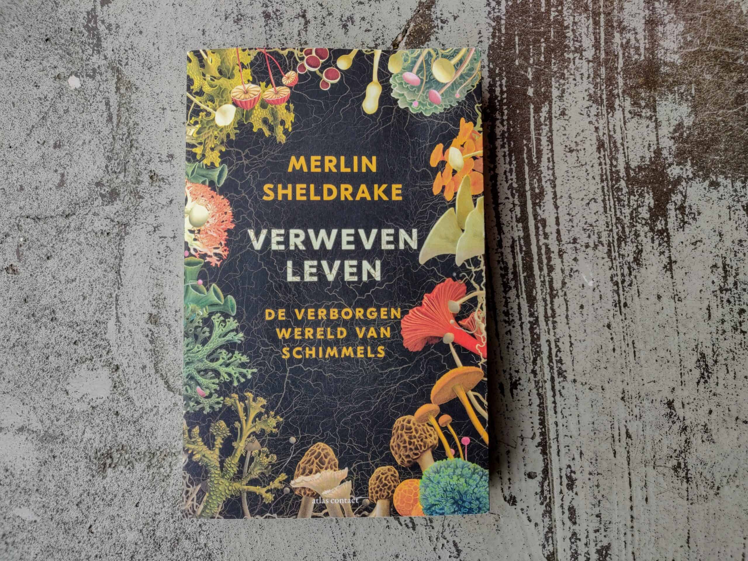 Merlin Sheldrake - Verweven Leven