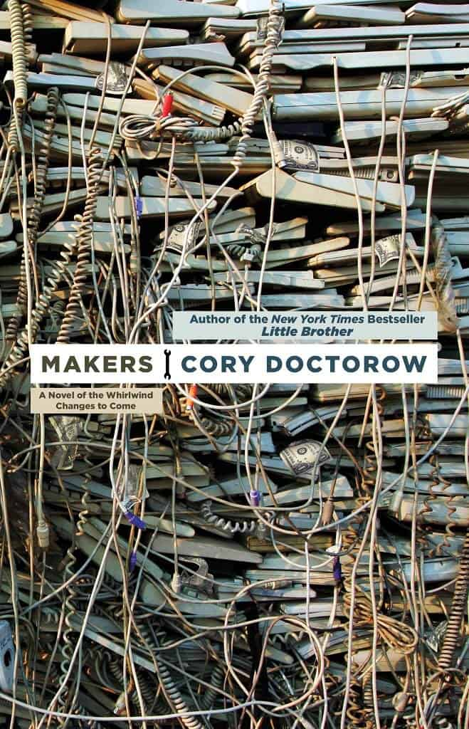 Cory Doctorow - Makers